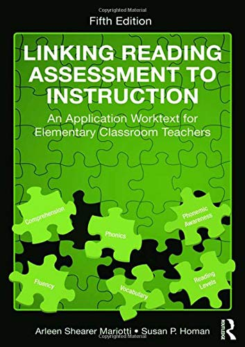 9781138132306: Linking Reading Assessment to Instruction: An Application Worktext for Elementary Classroom Teachers
