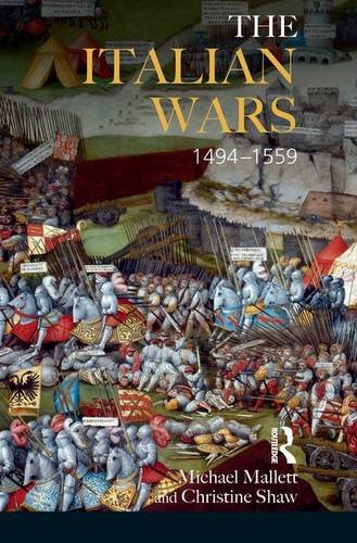 9781138132443: The Italian Wars 1494-1559: War, State and Society in Early Modern Europe (Modern Wars In Perspective)