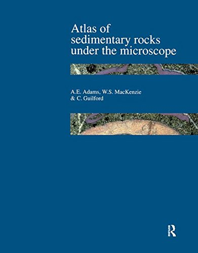 Atlas of Sedimentary Rocks Under the Microscope: ADAMS, A.E.; MACKENZIE,