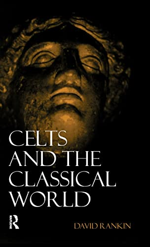 9781138132504: Celts and the Classical World