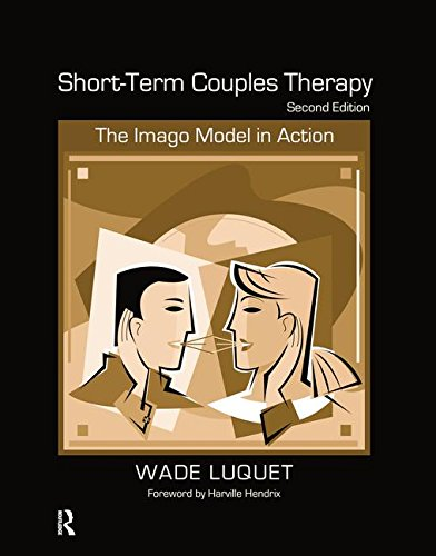 9781138132573: Short-Term Couples Therapy: The Imago Model in Action