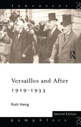 9781138132818: Versailles and After, 1919-1933 (Lancaster Pamphlets)