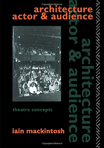 9781138132856: Architecture, Actor and Audience (Theatre Concepts)