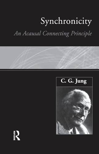 9781138132924: Synchronicity: An Acausal Connecting Principle