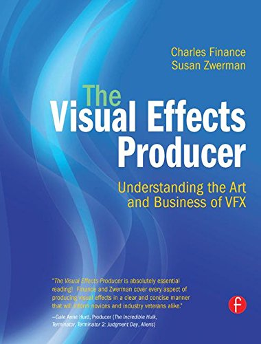 9781138133273: The Visual Effects Producer: Understanding the Art and Business of VFX