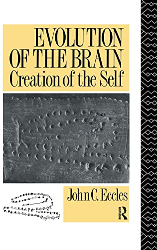 9781138133310: Evolution of the Brain: Creation of the Self