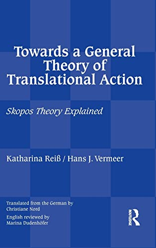 Towards a General Theory of Translational Action: Katharina Reiss, Hans