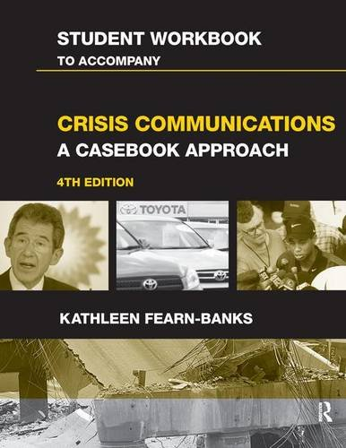 9781138133679: Student Workbook to Accompany Crisis Communications: A Casebook Approach