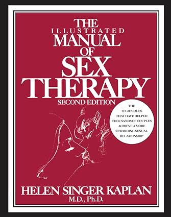 9781138133853: The Illustrated Manual of Sex Therapy
