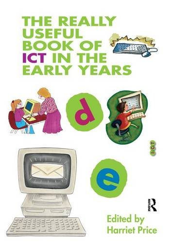 9781138133938: The Really Useful Book of ICT in the Early Years