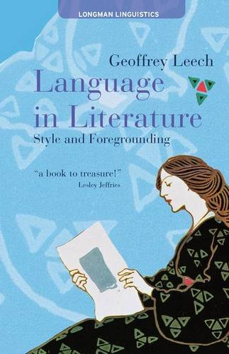 9781138134072: Language in Literature: Style and Foregrounding (Textual Explorations)