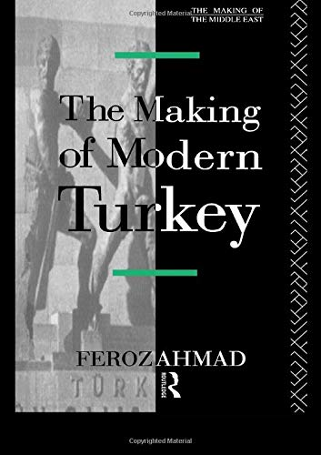 9781138134270: The Making of Modern Turkey