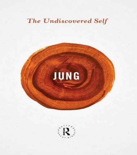 9781138134355: The Undiscovered Self (Routledge Great Minds)