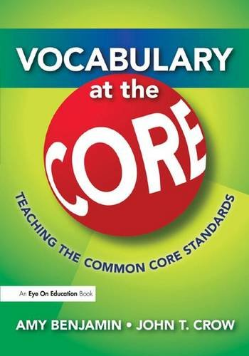 9781138134386: Vocabulary at the Core: Teaching the Common Core Standards