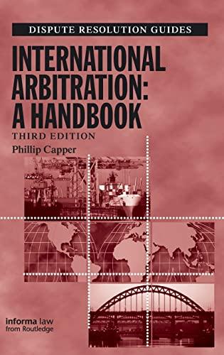 9781138134461: International Arbitration: A Handbook (Dispute Resolution Guides)