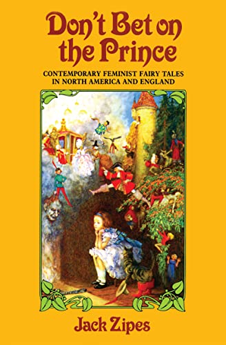 9781138134515: Don't Bet on the Prince: Contemporary Feminist Fairy Tales in North America and England