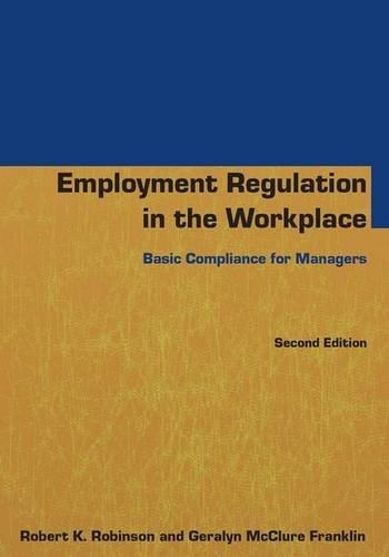 9781138134744: Employment Regulation in the Workplace: Basic Compliance for Managers