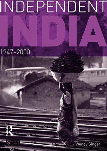 9781138134812: Independent India, 1947-2000 (Seminar Studies)