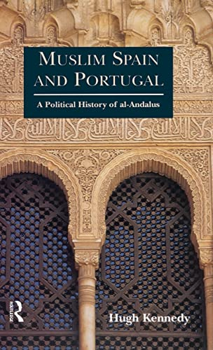 9781138135314: Muslim Spain and Portugal: A Political History of al-Andalus