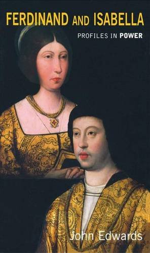 9781138135680: Ferdinand and Isabella (Profiles In Power)