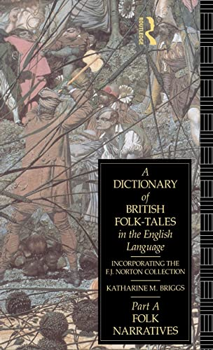 9781138136083: A Dictionary of British Folk-Tales in the English Language: Folk Narratives
