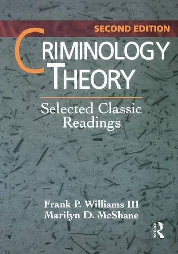 9781138136410: Criminology Theory: Selected Classic Readings