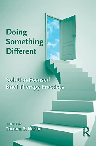 9781138136687: Doing Something Different: Solution-Focused Brief Therapy Practices