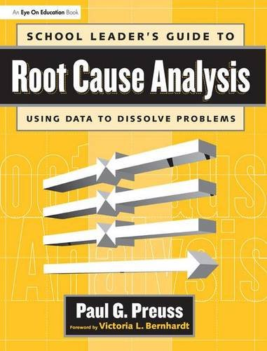 9781138136700: School Leader's Guide to Root Cause Analysis