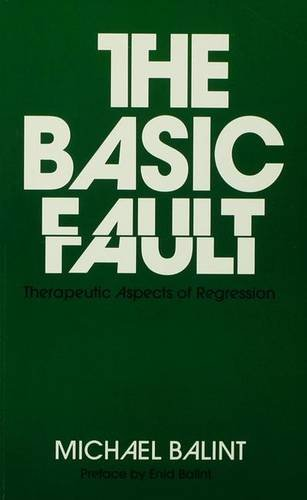 9781138136731: The Basic Fault: Therapeutic Aspects of Regression