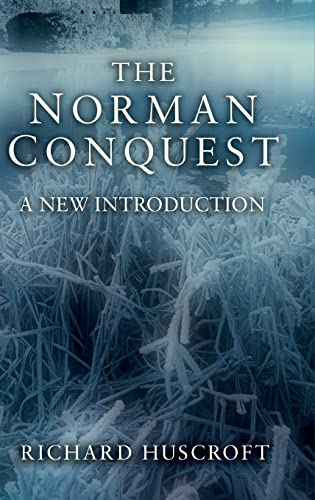 9781138137028: The Norman Conquest: A New Introduction