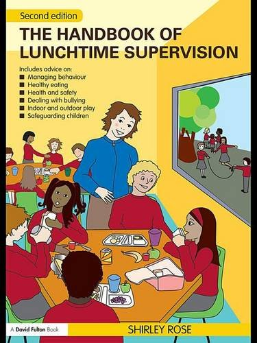 9781138137387: The Handbook of Lunchtime Supervision