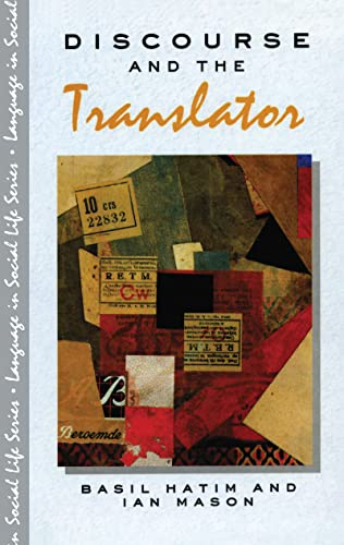 9781138137554: Discourse and the Translator (Language In Social Life)