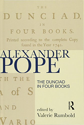 The Dunciad in Four Books (Longman Annotated Texts): Routledge