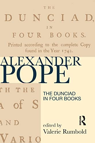 9781138137721: The Dunciad in Four Books (Longman Annotated Texts)