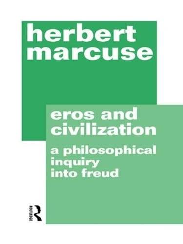 9781138137950: Eros and Civilization