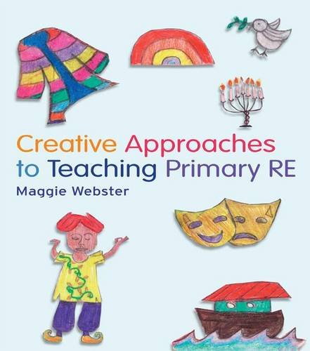 9781138137998: Creative Approaches to Teaching Primary RE