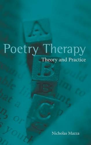 9781138138032: Poetry Therapy: Theory and Practice
