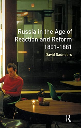 9781138138049: Russia in the Age of Reaction and Reform 1801-1881 (Longman History of Russia)