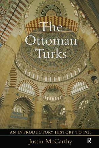 9781138138070: The Ottoman Turks: An Introductory History to 1923
