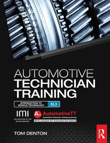 9781138138087: Automotive Technician Training: Entry Level 3: Introduction to Light Vehicle Technology