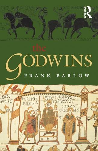 9781138138285: The Godwins: The Rise and Fall of a Noble Dynasty (The Medieval World)