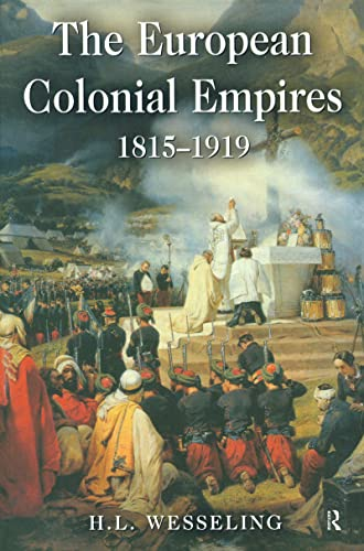 9781138138360: The European Colonial Empires: 1815-1919 (Studies In Modern History)