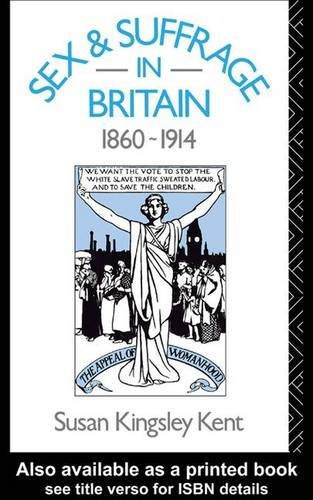 9781138138797: Sex and Suffrage in Britain 1860-1914