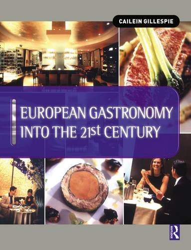 9781138139039: European Gastronomy into the 21st Century