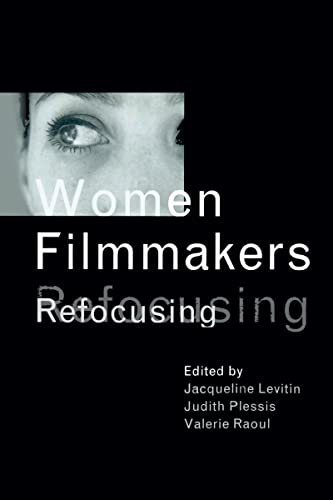 9781138139305: Women Filmmakers: Refocusing