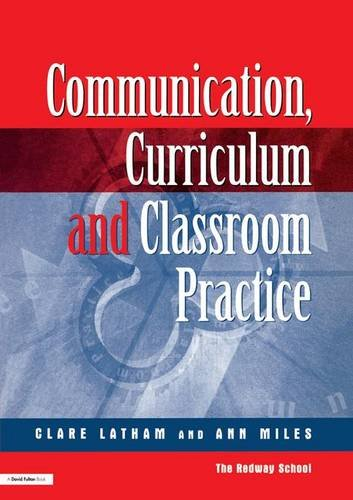 9781138139626: Communications,Curriculum and Classroom Practice