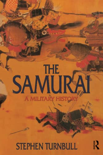 9781138139992: The Samurai: A Military History