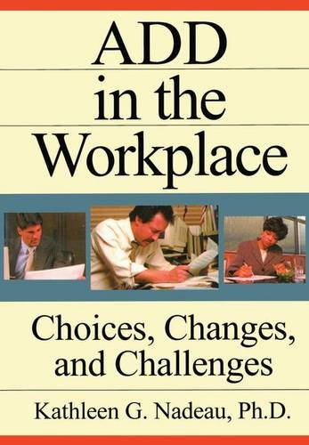 9781138140004: ADD In The Workplace: Choices, Changes, And Challenges