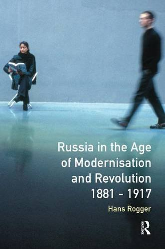 9781138140028: Russia in the Age of Modernisation and Revolution 1881 - 1917 (Longman History of Russia)