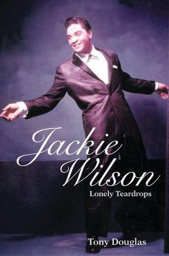 9781138140233: Jackie Wilson: Lonely Teardrops